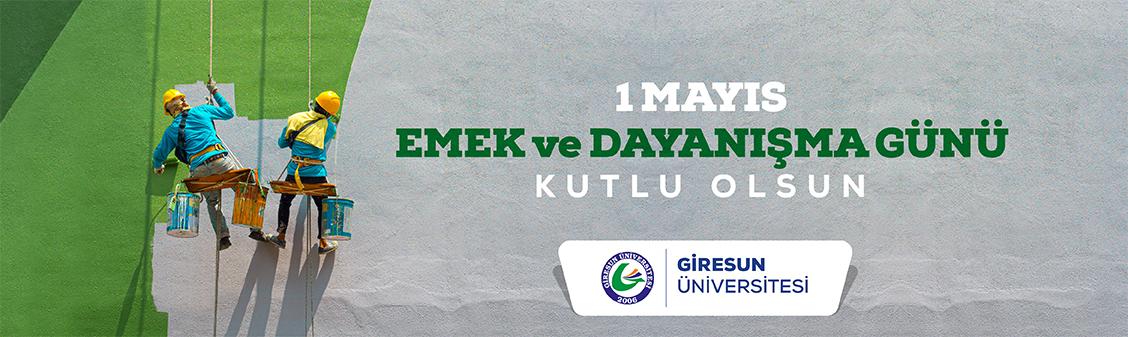 """Rektörümüzün """"1 Mayıs Emek ve Dayanışma Günü"""" Mesajı"""