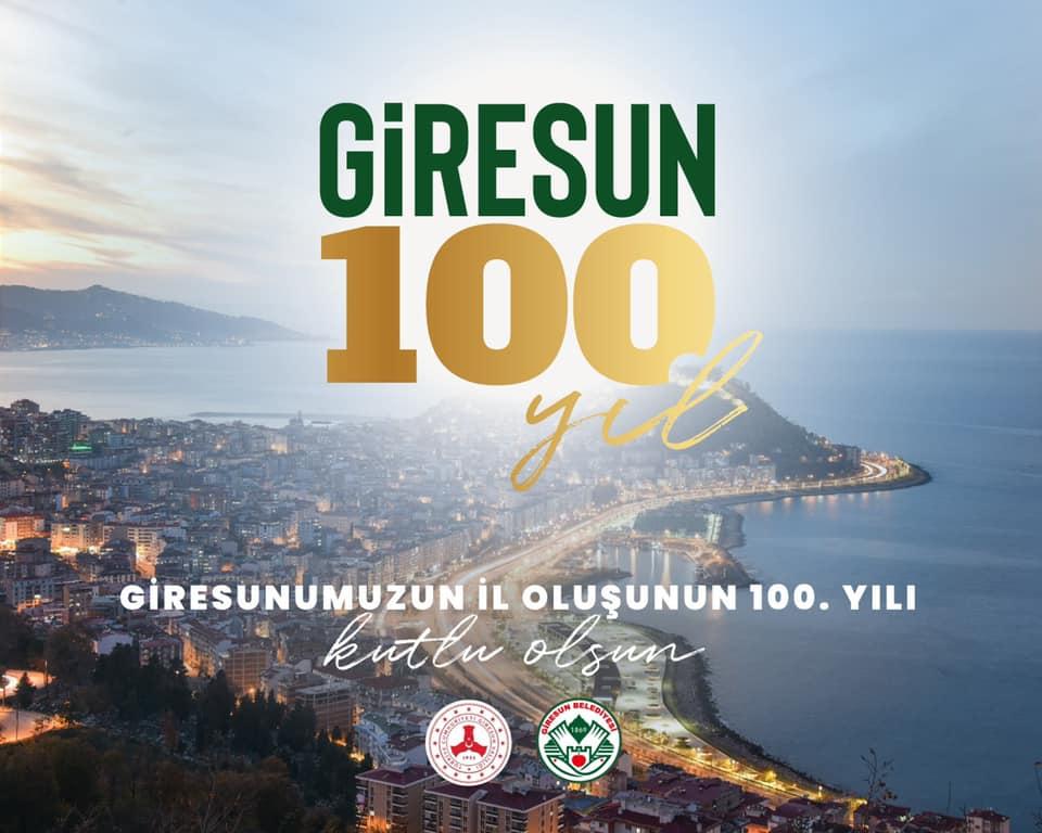 GİRESUN'UN İL STATÜSÜ ALIŞININ 100.YILDÖNÜMÜ