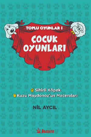 SİHİRLİ KÖPEK- KUZU MAYDONOZ'UN MACERALARI