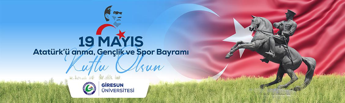 """""""19 Mayıs Atatürk'ü Anma Gençlik ve Spor Bayramı"""" Mesajı…"""
