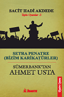SETRA PENATRE & SÜMERBANK'TAN AHMET USTA