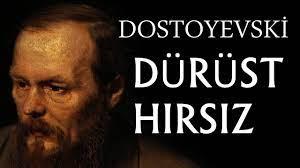 """""""Dürüst Hırsız"""" Dostoyevski"""
