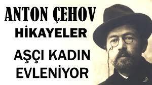 """""""Aşçı Kadın Evleniyor"""" Anton Çehov Hikayeler"""