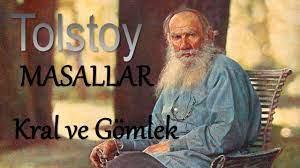 """""""Kral ve Gömlek"""" Bir Tolstoy masalı"""