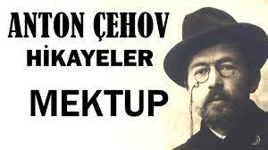 """""""Mektup"""" Anton Çehov Hikayeler"""