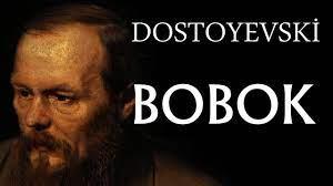 """""""Bobok"""" Dostoyevski"""