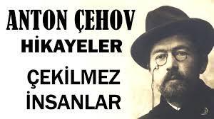 """""""Çekilmez İnsanlar"""" Anton Çehov Hikayeler"""