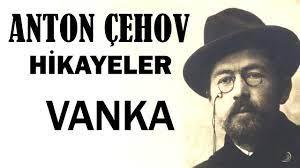 """VANKA"" Anton Çehov Hikayeler"