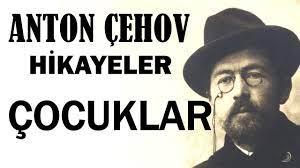 """""""Çocuklar"""" Anton Çehov Hikayeler"""