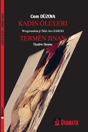 """""""KADIN ÖLÜLERİ"""""""
