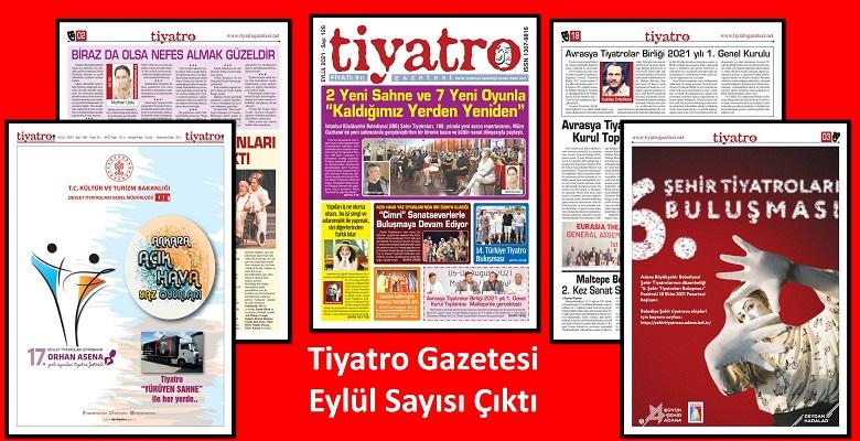 Tiyatro Gazetesi 126.Eylül Sayısı Çıktı