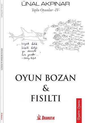 OYUN BOZAN – FISILTI