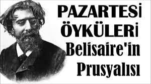 """""""Belisaire'in Purusyalısı"""" Pazartesi Öyküleri Alphose Daudet"""