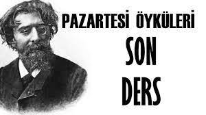 """""""Son Ders"""" Alphonse Daudet Pazartesi Öyküleri"""