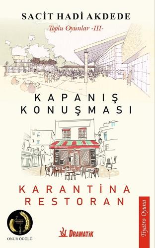 ( KAPANIŞ KONUŞMASI & KARANTİNA RESTORAN )
